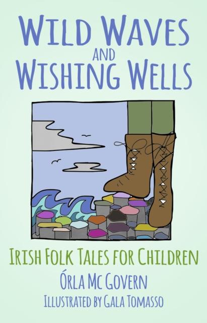 Wild Waves and Wishing Wells