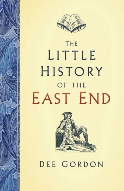 Little History of the East End