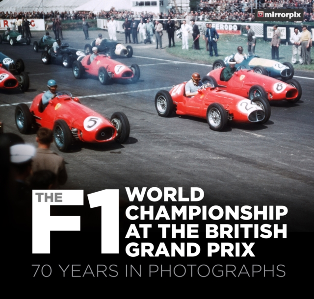 F1 World Championship at the British Grand Prix