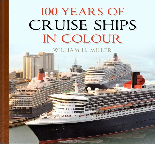 100 Years of Cruise Ships in Colour