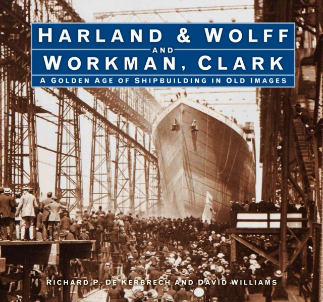 Harland & Wolff and Workman Clark