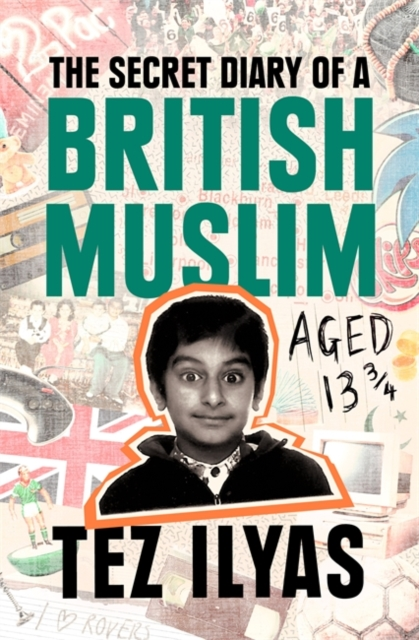 Secret Diary of a British Muslim Aged 13 3/4