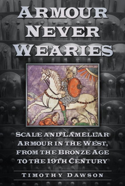 Armour Never Wearies