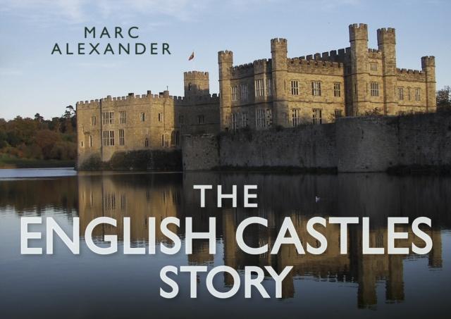 English Castles Story