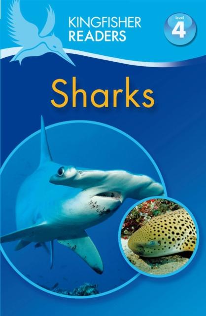 Kingfisher Readers: Sharks (Level 4: Reading Alone)
