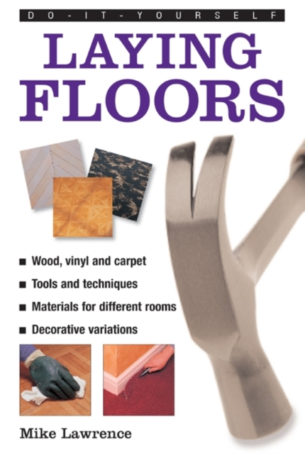 Do-it-yourself Laying Floors