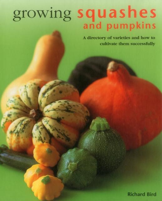 Growing Squashes & Pumpkins