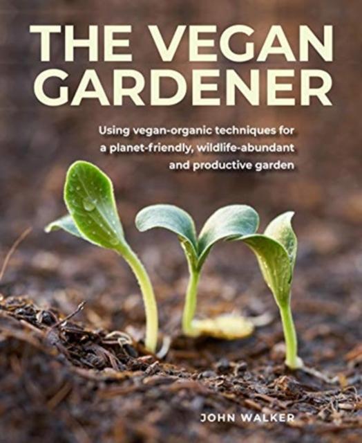 Vegan Gardener