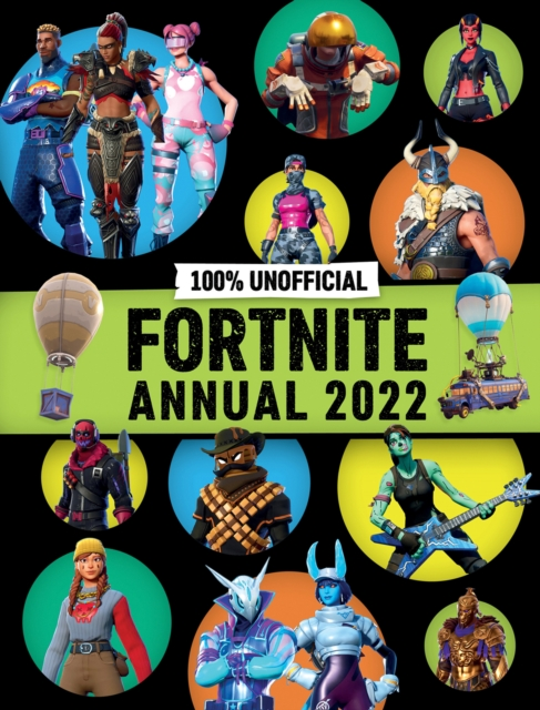 100% Unofficial Fortnite Annual 2022