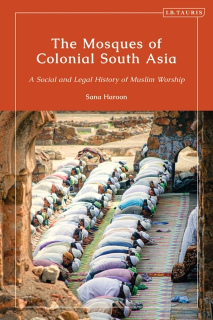 Mosques of Colonial South Asia