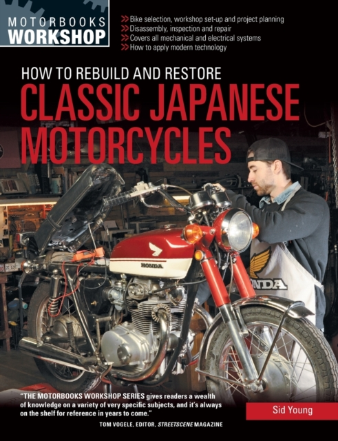How to Rebuild and Restore Classic Japanese Motorcycles