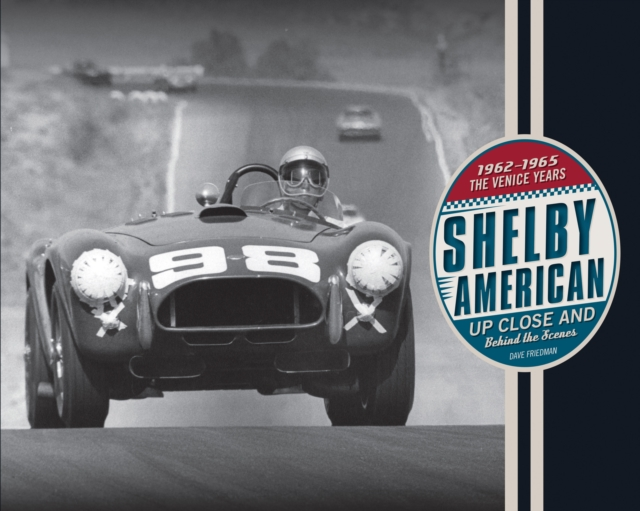 Shelby American Up Close and Behind the Scenes