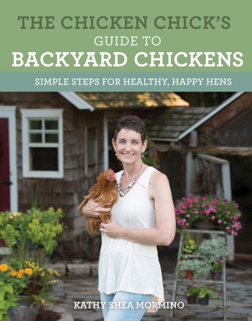 Chicken Chick's Guide to Backyard Chickens