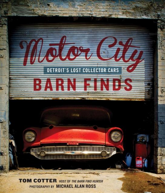 Motor City Barn Finds