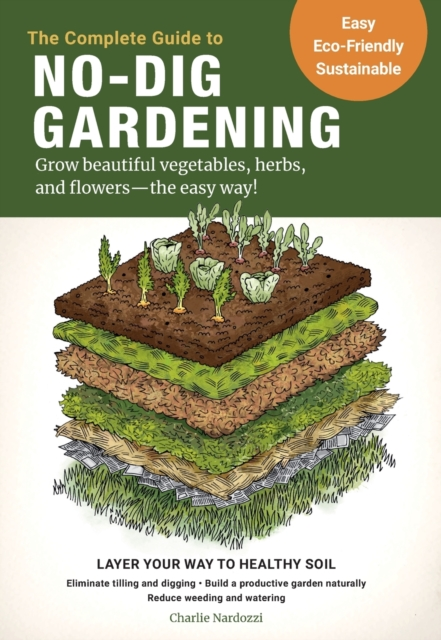 Complete Guide to No-Dig Gardening