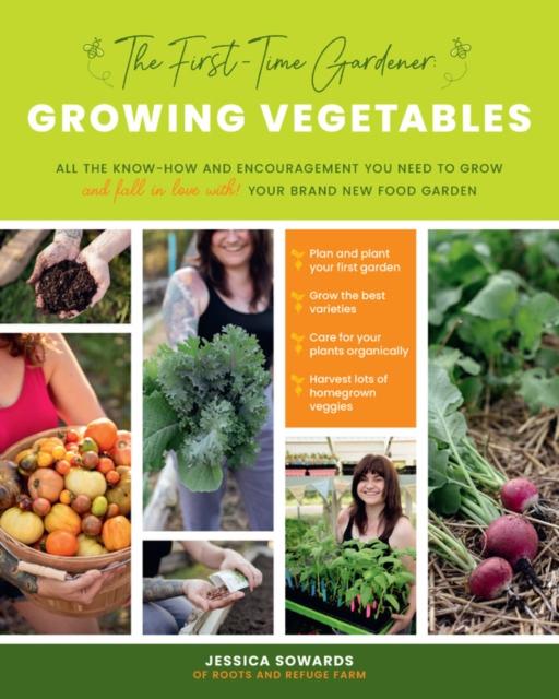 First-Time Gardener: Growing Vegetables