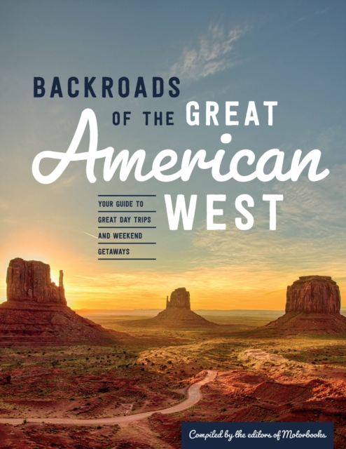 Backroads of the Great American West