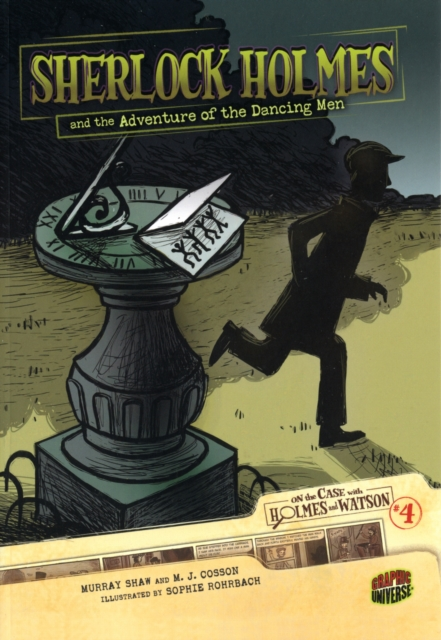 On the Case with Holmes and Watson 4: Sherlock Holmes and the Adventure of the Dancing Men