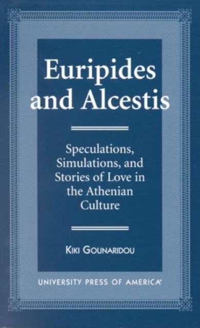 Euripides and Alcestis