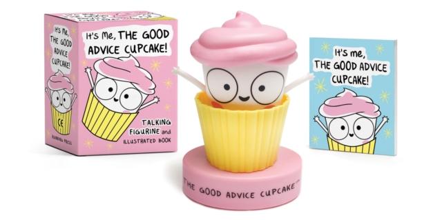 It's Me, The Good Advice Cupcake!