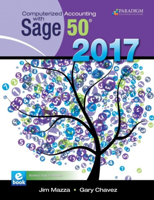 Computerized Accounting with Sage 50 2017