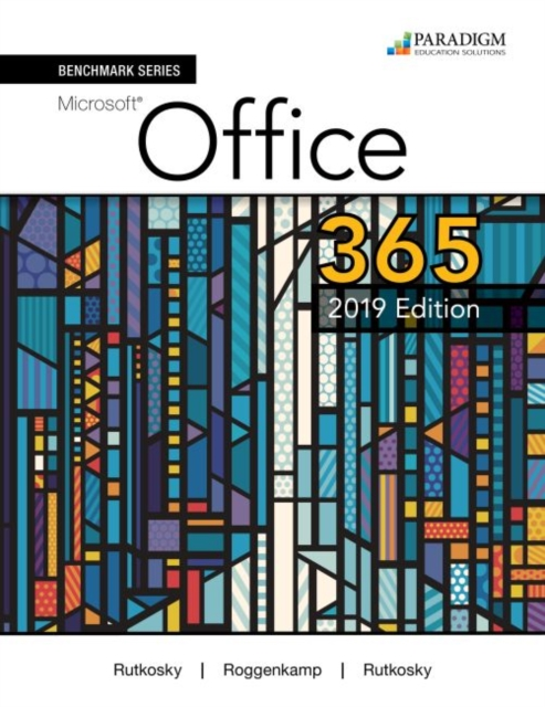 Benchmark Series: Microsoft Office 365, 2019 Edition