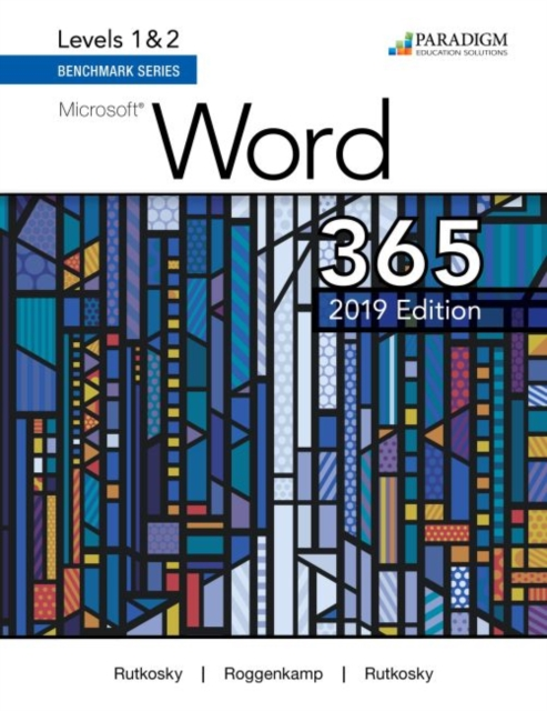 Benchmark Series: Microsoft Word 2019 Levels 1&2