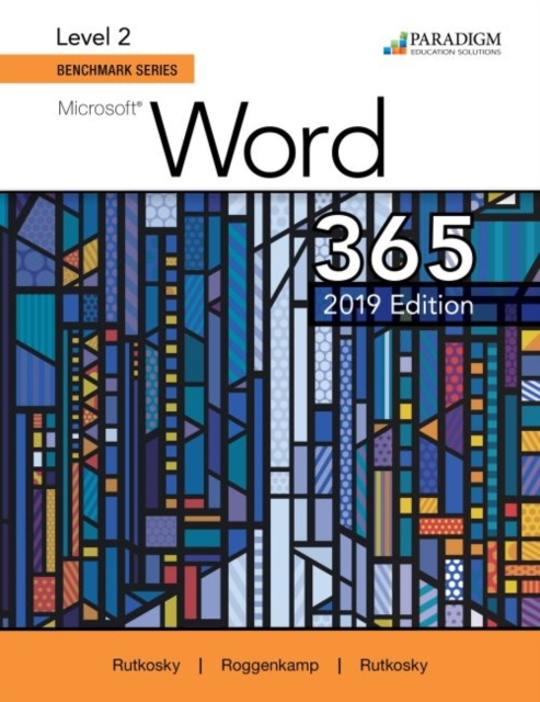Benchmark Series: Microsoft Word 2019 Level 2