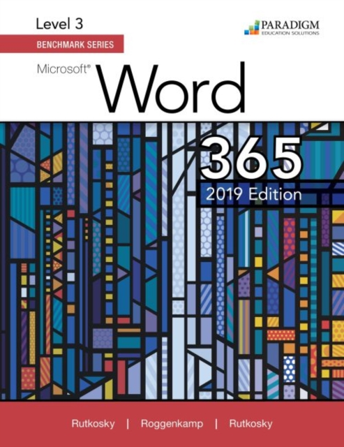 Benchmark Series: Microsoft Word 2019 Level 3