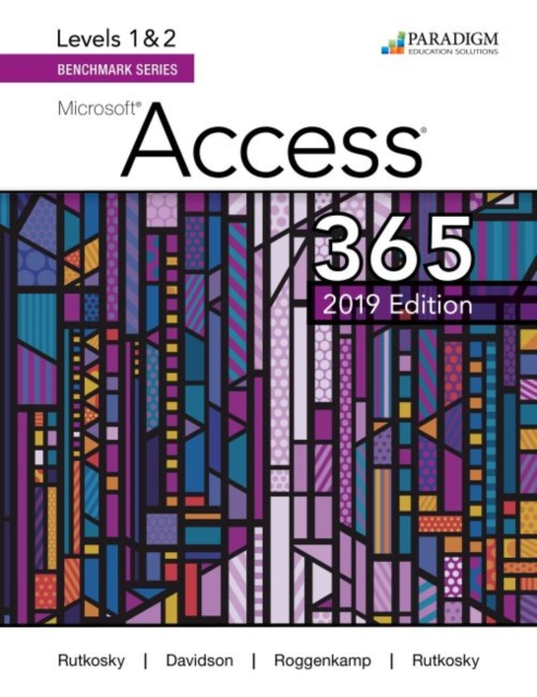 Benchmark Series: Microsoft Access 2019 Levels 1&2