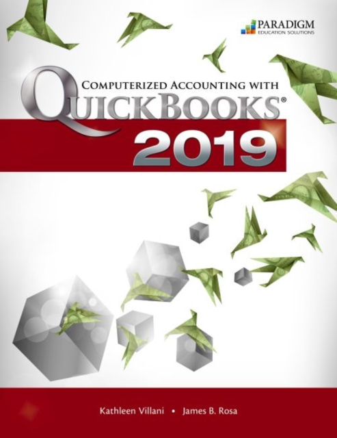 Computerized Accounting with QuickBooks Online 2019 - Desktop Edition