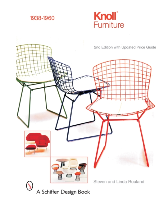 Knoll Furniture: 1938-1960 2nd Edition