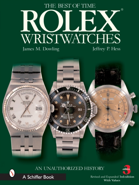 Rolex Wristwatches: An Unauthorized History