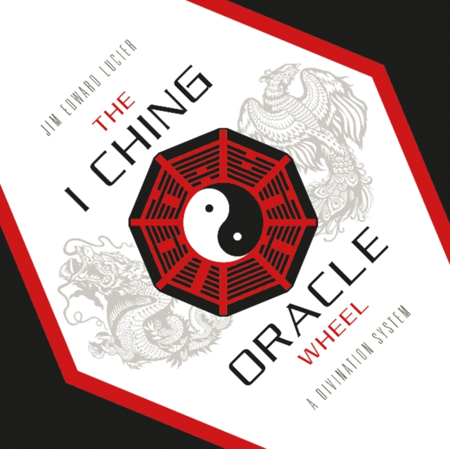 I Ching Oracle Wheel: A Divination System