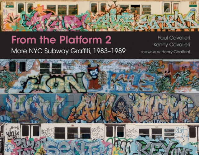 From the Platform 2: More NYC Subway Graffiti, 1983u1989