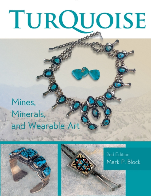Turquoise Mines, Minerals and Wearable Art