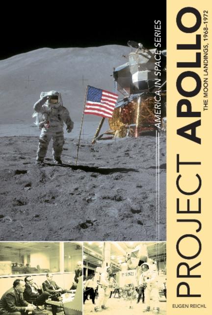 Project Apollo: The Moon Landings, 1968 - 1972