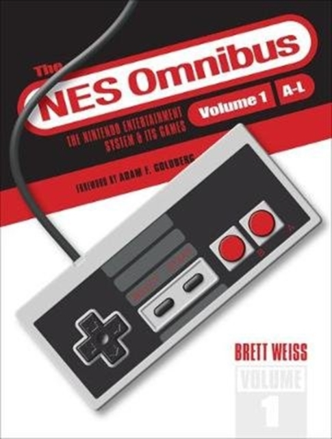 NES Omnibus: The Nintendo Entertainment System and Its Games, Volume 1 (A-L)