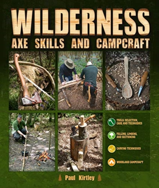 Wilderness Axe Skills and Campcraft