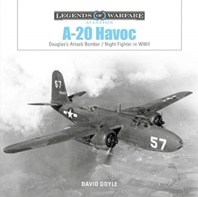 A-20 Havoc: Douglas's Attack Bomber / Night Fighter in WWII