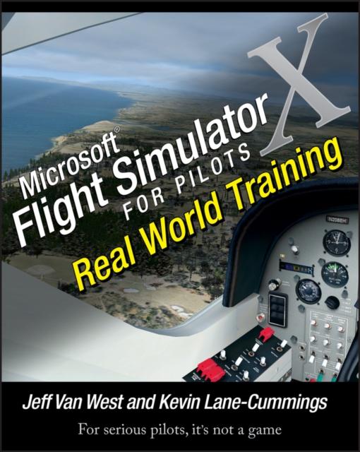Microsoft Flight Simulator X For Pilots