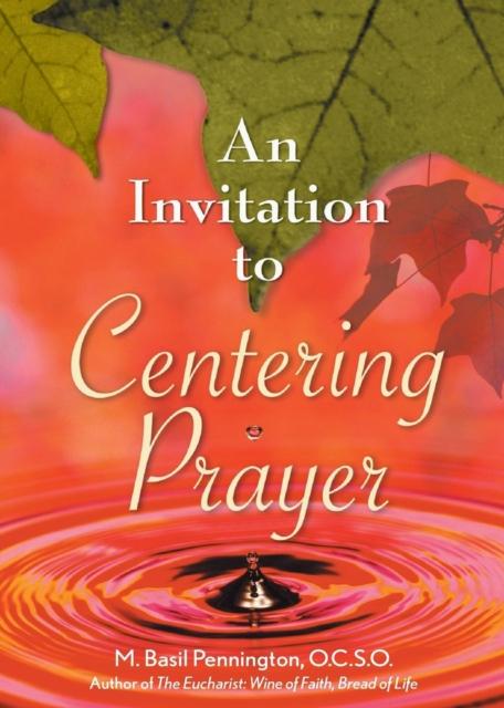 Invitation to Centering Prayer