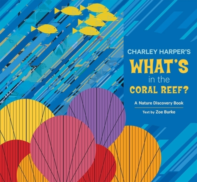 Charley Harper Whats in the Coral Reef