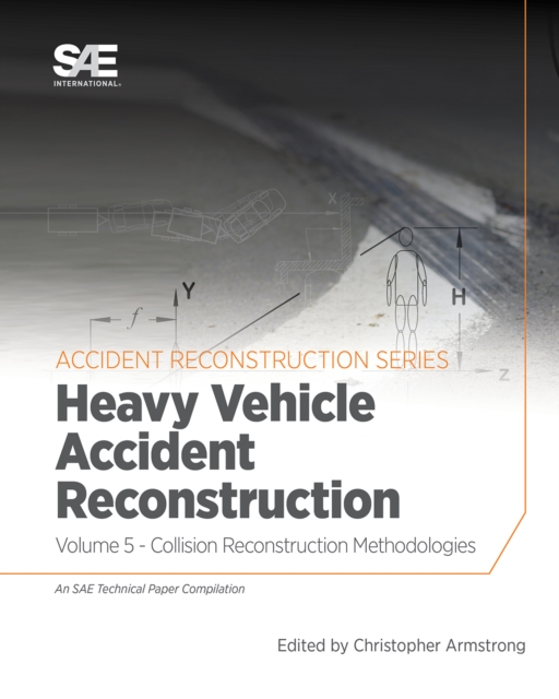 Collision Reconstruction Methodologies Volume 5