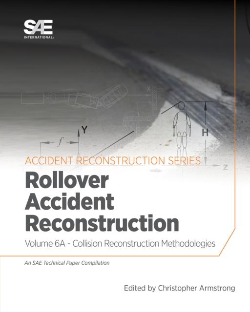 Collision Reconstruction Methodologies Volume 6A