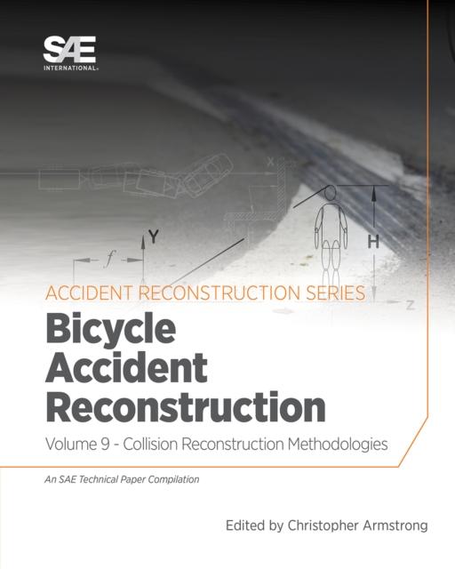 Collision Reconstruction Methodologies Volume 9