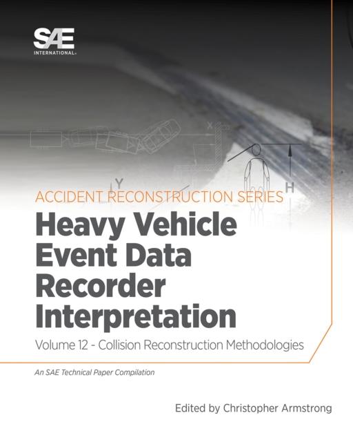 Collision Reconstruction Methodologies Volume 12