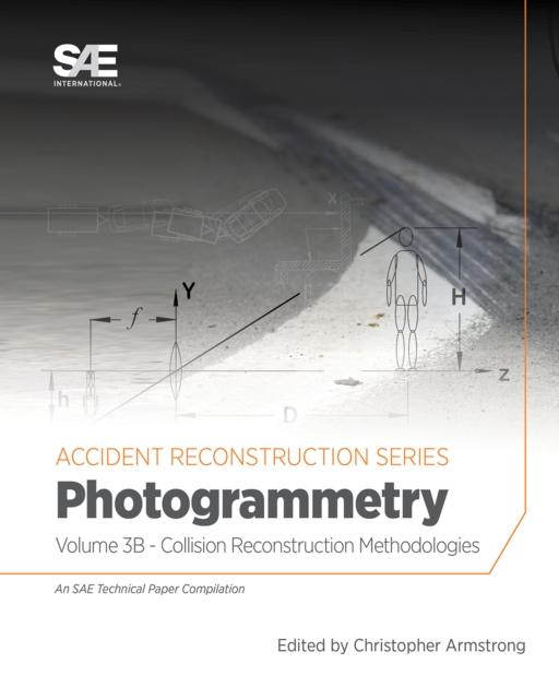 Collision Reconstruction Methodologies Volume 3B