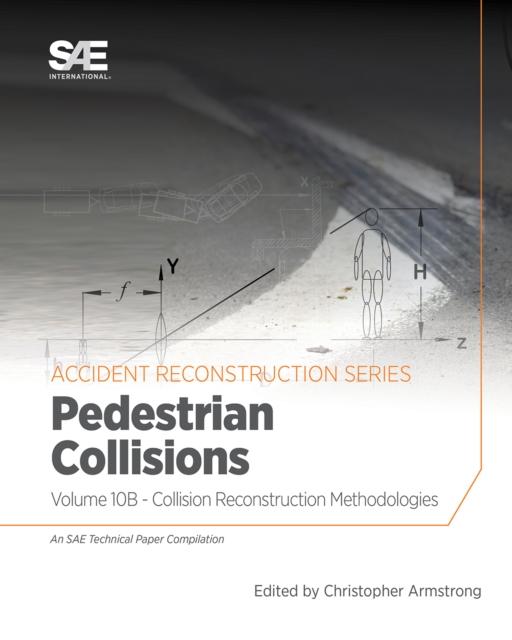 Collision Reconstruction Methodologies Volume 10B