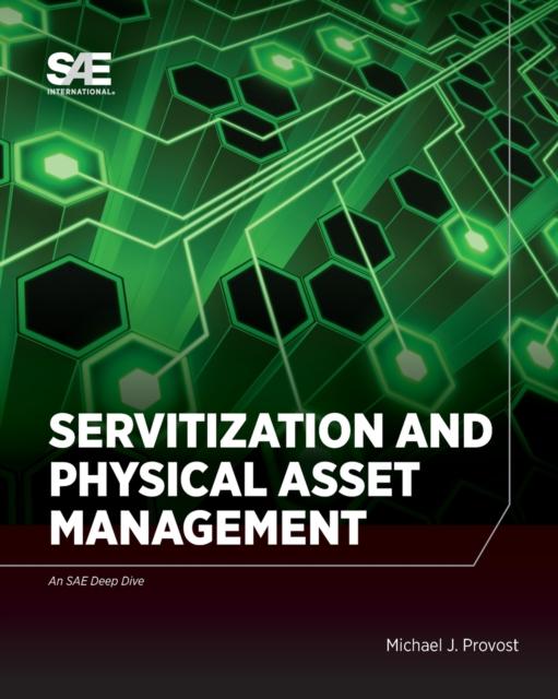 Servitization and Physical Asset Management
